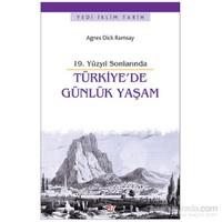 Türkiye'de Günlük Yaşam - 19.Yüzyıl Sonlarında