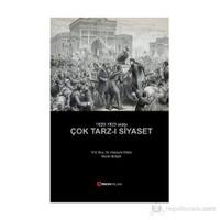 Çok Tarz-I Siyaset - (1820 - 1923 Arası)-Murat Gülgör