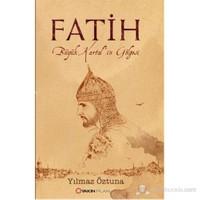 Fatih – Büyük Kartal'In Gölgesi-Yılmaz Öztuna