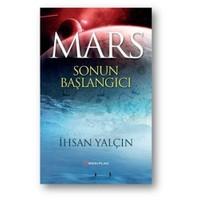 Mars: Sonun Başlangıcı-İhsan Yalçın