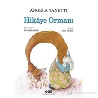Hikâye Ormanı - Angela Nanetti