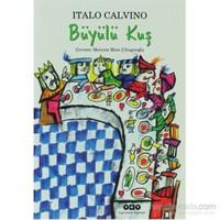 Büyülü Kuş - Italo Calvino