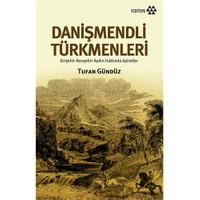 Danişmendli Türkmenleri-Tufan Gündüz