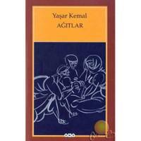 Ağıtlar - Yaşar Kemal