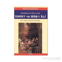 Abdülmecid Devrinde Saray Ve Bab-I Ali