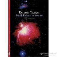Evrenin Yazgısı - Büyük Patlama Ve Sonrası - Trinh Xuan Thuan