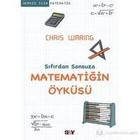 Matematiğin Öyküsü - Sıfırdan Sonsuza - Chris Waring