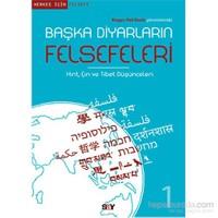 Başka Diyarların Felsefeleri 1 - Hint,Çin Ve Tibet Düşünceleri-Roger-Pol Droit