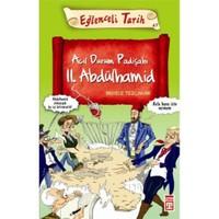 Acil Durum Padişahı II. Abdülhamid - Behice Tezçakar