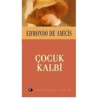 Temel Kitaplar Dizisi-20: Çocuk Kalbi - Edmondo De Amicis
