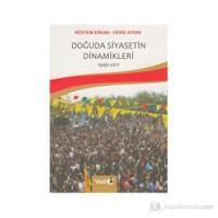 Doğuda Siyasetin Dinamikleri (1946 - 2011)