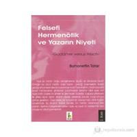 Felsefi Hermenötik ve Yazarın Niyeti (Gadamer Versus Hirsch)