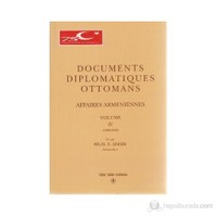 Documents Diplomatiques Ottomans Affaires Armeniennes Volume 4-Bilal N. Şimşir