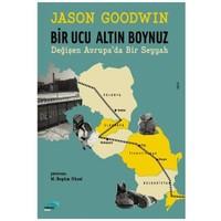Bir Ucu Altın Boynuz-Jason Goodwin