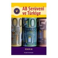 Ab Serüveni Ve Türkiye
