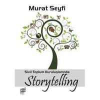 Sivil Toplum Kuruluşlarında Storytelling-Murat Seyfi