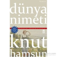 Dünya Nimeti - Knut Hamsun