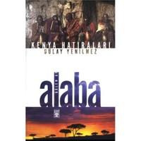 Kenya Hatıraları - Alaba