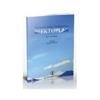 Sibirya Ve Doğu Türkistan'Dan Mektuplar-N.F. Katanov