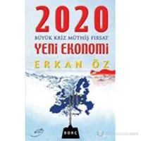 2020 Yeni Ekonomi - ERKAN ÖZ