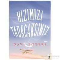 Hızımızı Tadacaksınız-Dave Eggers