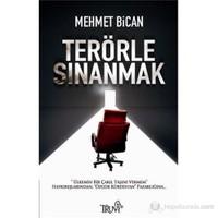 Terörle Sınanmak-Mehmet Bican