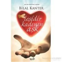 Leşidir Kadının Aşk-Bilal Kanter