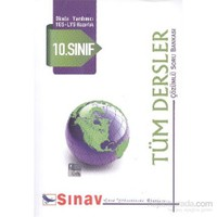 Sınav 10. Sınıf Tüm Dersler Çözümlü Soru Bankası-Kolektif