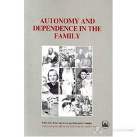 Autonomy And Dependence In The Family Turkey And Sweden In Critical Perspective