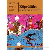Köprülüler (Geçmiş Asırlarda Osmanlı Hayatı)-Ahmet Refik Altınay