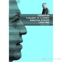 Türkiye'De Yaşamda Ve Yazında Konutun Öyküsü (1923 - 1980)-İlhan Tekeli