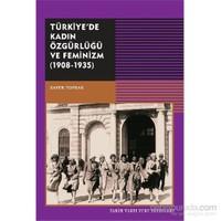 Türkiyedede Kadın Özgürlüğü ve Feminizm 1908-1935