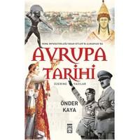 Avrupa Tarihi: Roma İmparatorluğu'ndan Hitler Almanyası'na - Önder Kaya