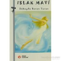 Islak Mavi-Zübeyde Seven Turan