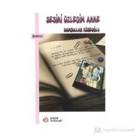 Sesini Özledim Anne-Hamdullah Köseoğlu
