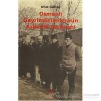 Osmanlı Gayrimüslimlerinin Askerlik Serüveni