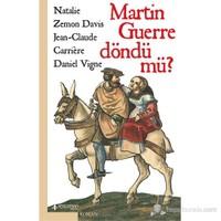 Martin Guerre Döndü Mü?-Natalie Zemon Davis