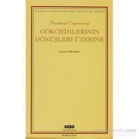 Gökcisimlerinin Dönüşleri Üzerine-Nicolaus Copernicus