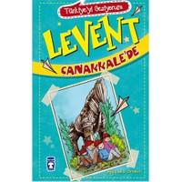 Levent Çanakkale'de - Mustafa Orakçı