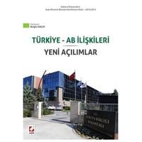 Türkiye, Ab İlişkileri Yeni Açılımlar