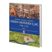 Erken Modern Çağ - Dünya Savaş Tarihi Cilt 2