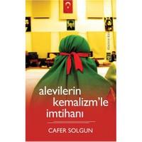 Alevilerin Kemalizm'le İmtihanı - Cafer Solgun