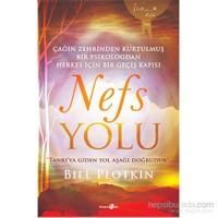 Nefs Yolu - ÇagˆIn Zehrinden Kurtulmus¸ Bir Psikologdan Herkes I·Çin Bir Geçis¸ Kapısı-Bill Plotkin