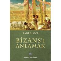 Bizans'I Anlamak