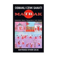 Matrak (Osmanlı Cenk Sanatı)