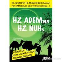 Peygamberler ve Öyküleri Serisi-1: Hz. Adem'den Hz. Nuh'a