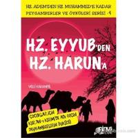 Peygamberler ve Öyküleri Serisi-4: Hz. Eyyub'den Hz. Harun'a