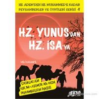 Peygamberler ve Öyküleri Serisi-6: Hz. Yunus'dan Hz. İsa'ya