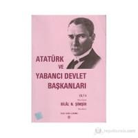 Atatürk Ve Yabancı Devlet Başkanları Cilt 2 - Danimarka-İran-Kolektif