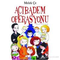 Maceralı Roman Serisi 3 Acıbadem Operasyonu - Melek Çe